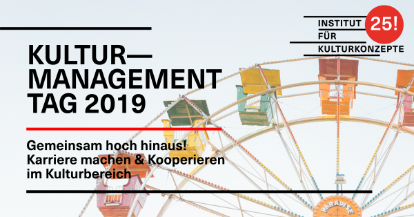Sujet Kulturmanagement Tag 2019